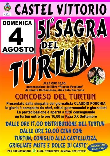 Fervono i preparativi a Castel Vittorio per la 51° edizione della Sagra del Turtun, che si svolgerà domenica 4 agosto p.v.