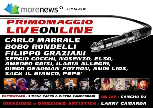 Questa sera alle 18.30 LiveOnLine, il concerto del Primo Maggio su tutti i giornali e le pagine Facebook del gruppo MoreNews (Video)